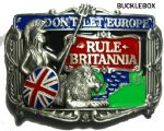 DON'T LET EUROPE RULE BRITANNIA Belt Buckle + display stand. Code AF5